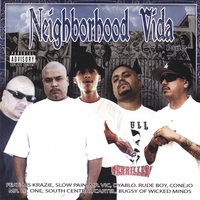 Neighborhood Vida Vol 2 | Ms Krazie, Slow Pain, Dyablo, Conejo, Mr Lil One and more