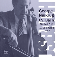 George Neikrug | J.S. Bach - The Six Cello Suites Disc 1