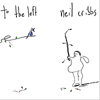 Neil Cribbs | To the Left