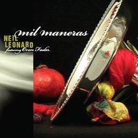Neil Leonard & Oren Fader | Mil Maneras