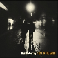 Neil McCarthy | Live in the Laden
