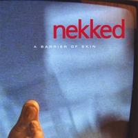 NEKKED | A Barrier of Skin