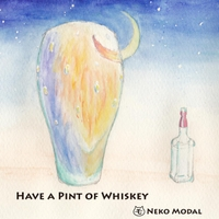 Neko Modal | Have a Pint of Whiskey