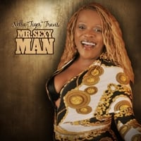 Nellie Tiger Travis | Mr. Sexy Man
