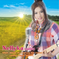 Nellyka เนลลี | Nellyka, My Looktung Thai Country