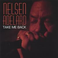 Nelsen Adelard | Take Me Back
