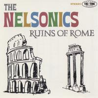 The Nelsonics | Ruins of Rome