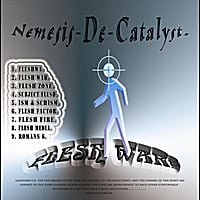 Nemesis De Catalyst | Flesh War