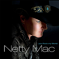 Netty Mac | You Rock My World
