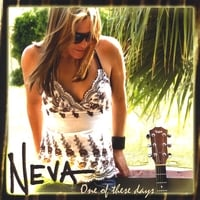 NEVA | One of These Days