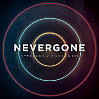 Nevergone | Symphony of Percussion