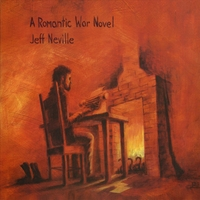 Jeff Neville | A Romantic War Novel
