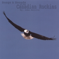 John Neville | Songs & Sounds of the Canadian Rockies