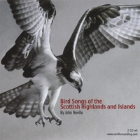 John Neville | Bird Songs of the Scottish Highlands and Islands