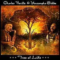 Youssoupha Sidibe & Charles Neville | Tree of Life
