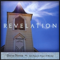 David Nevue | Revelation: Solo Piano for Prayer & Worship