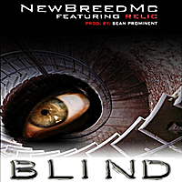 New Breed MC | Blind (feat. Relic)