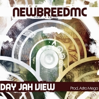 Newbreedmc | Day Jah View