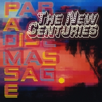 The New Centuries | Paradise Massage