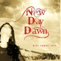 New Day Dawn | Rise Above This