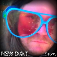 New D.Q.T. | Stoned