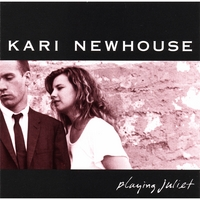 Kari Newhouse | Playing Juliet