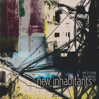 New Inhabitants | Waiting to Begin EP