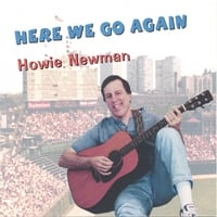 Howie Newman | Here We Go Again