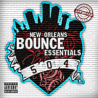 Various Artists | New Orleans Bounce Essentials