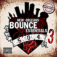Various Artists | New Orleans Bounce Essentials, Vol. 3