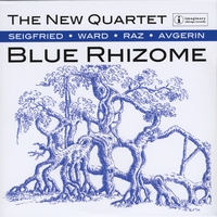 The New Quartet | Blue Rhizome