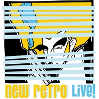 The New Retro | New Retro Live!