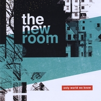 The New Room | Only World We Know