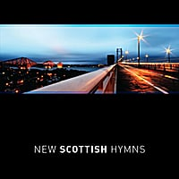 Various Artists | New Scottish Hymns