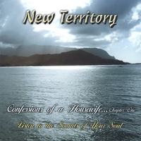New Territory | Confessions of a Housewife....Chapter 1: Listen To The Sounds of Your Soul