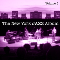 BlueMusicGroup.com | The New York Jazz Album, Vol. 5