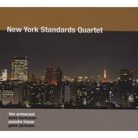 Tim Armacost/New York Standards Quartet | Live In Tokyo
