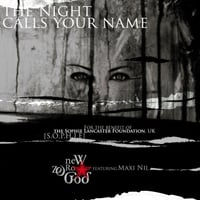 New Zero God | The Night Calls Your Name