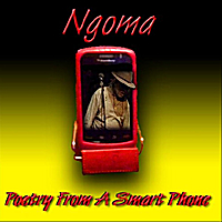 Ngoma | Ngoma - Poetry From A Smart Phone