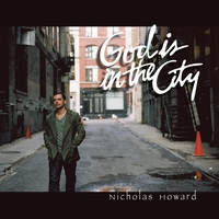 Nicholas Howard | God Is in the City
