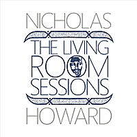 Nicholas Howard | The Living Room Sessions