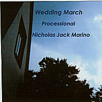 Nicholas Jack Marino | Wedding March - Processional