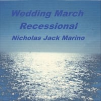 Nicholas Jack Marino | Wedding March (Recessional)