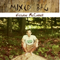 Nicholas McConnell | Mixed Bag