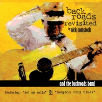 Nick Comstock & The Back Roads Band | Back Roads Revisited