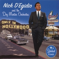 Nick D'Egidio | Only In Hollywood
