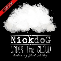 Nickdog | Under the Cloud