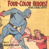Nickel & Brass Septet | Four-Color Heroes!