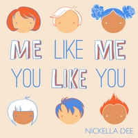 Nickella Dee | Me Like Me You Like You
