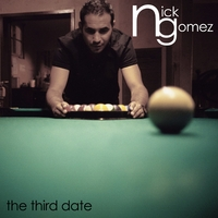 Nick Gomez | The Third Date